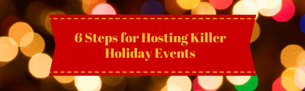 Hosting Holiday Events