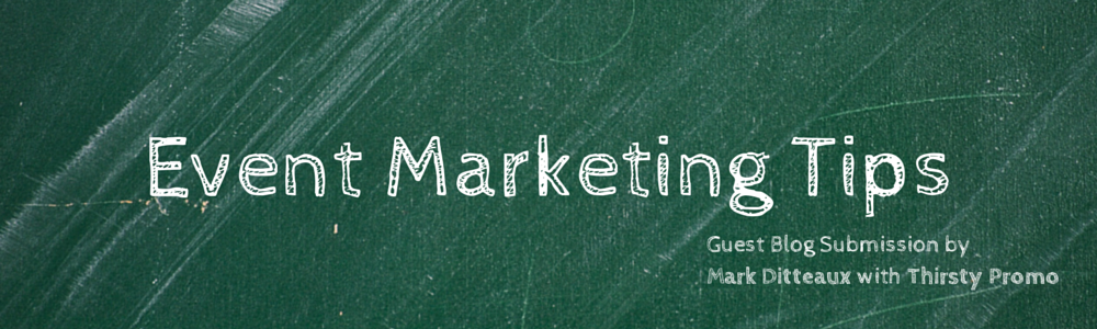 Event Marketing Tips