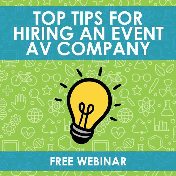 Top Tips for Hiring an AV Company Webinar