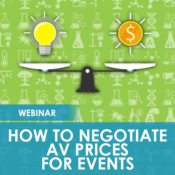 How To Negotiate AV Prices for Events