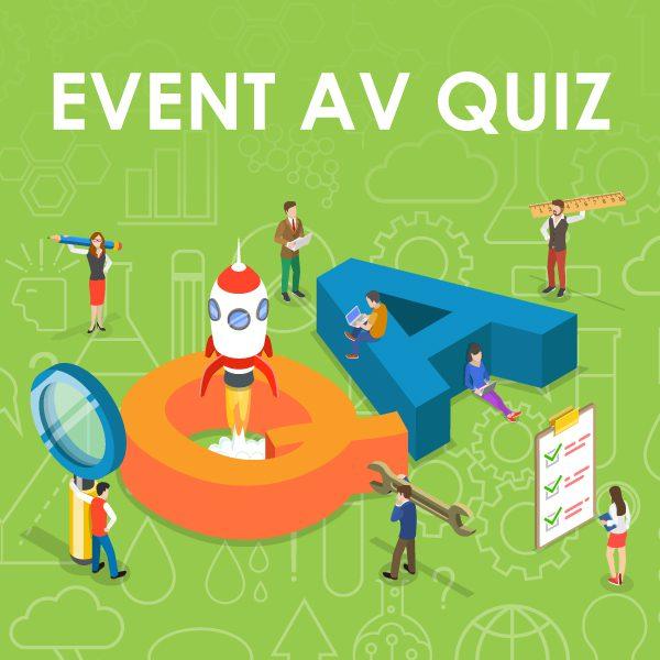 Event AV Quiz